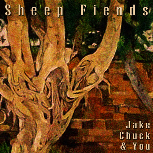 Jake, Chuck And You Album Art